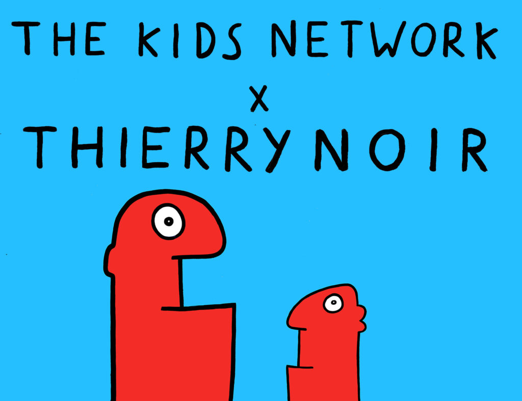 Thierry Noir x The Kids Network